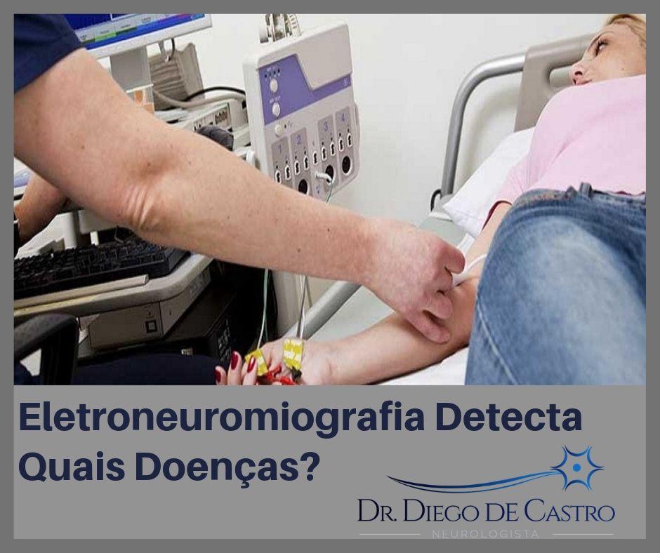 Eletroneuromiografia Detecta Quais Doenças?